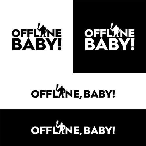 Offline, Baby!