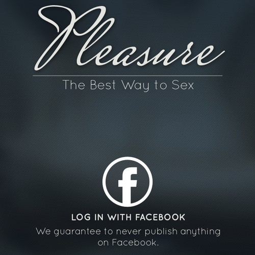 Pleasure, the best way to sex.