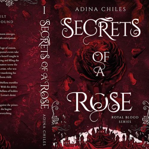 """玫瑰 - 皇家血液系列的秘密""""由Amazing Adina Chiles"""