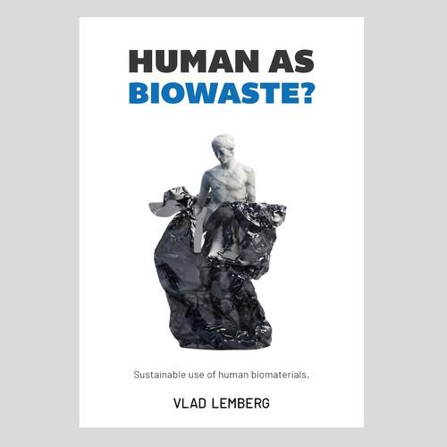 human as biowaste