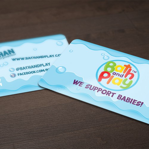 Create the next business card for Bath and Play - We support Babies