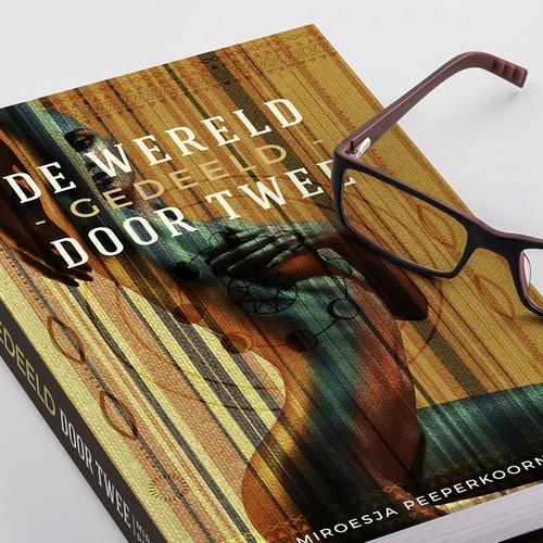 Ontwerp de cover voor mijn roman: De wereld gedeeld door twee. Leef je uit en verras me!