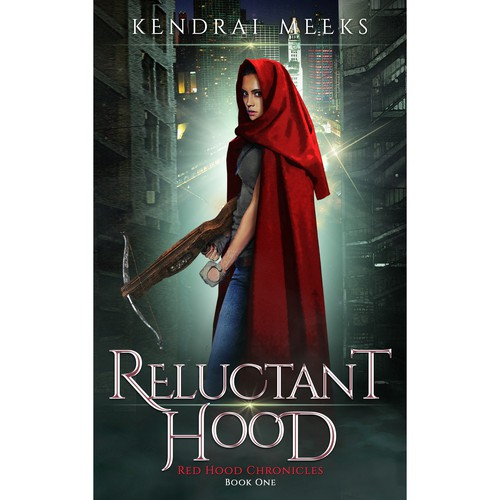Cover for an Urban Fantasy called A Reluctant Hood