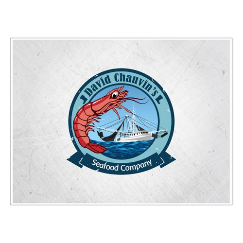 Create the next logo for David Chauvin's Seafood Company Needs Your Creative Mojo for a Logo