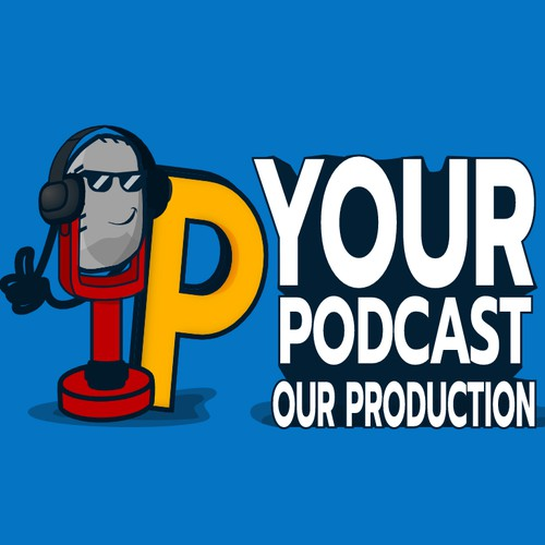 Your Podcast, Our Production