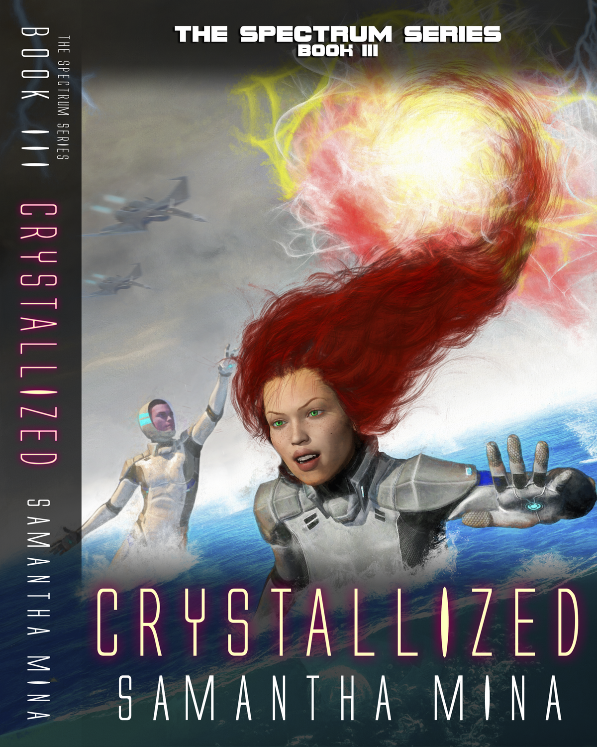 Book Cover & Spine for Book III of the Spectrum Series: CRYSTALLIZED