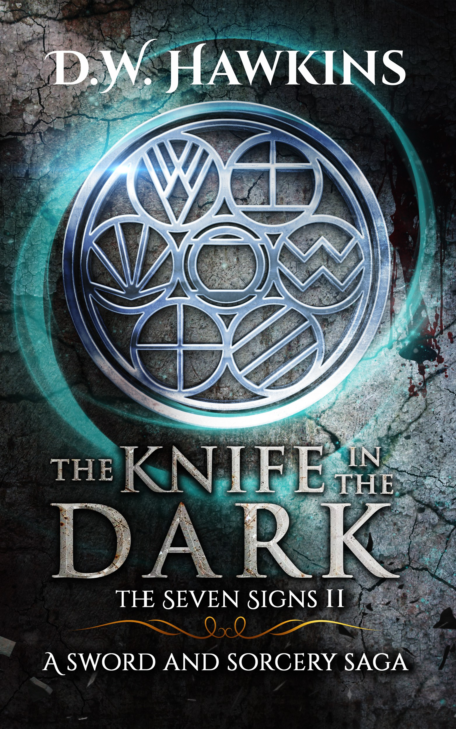 The Knife in the Dark--Seven Signs Book II