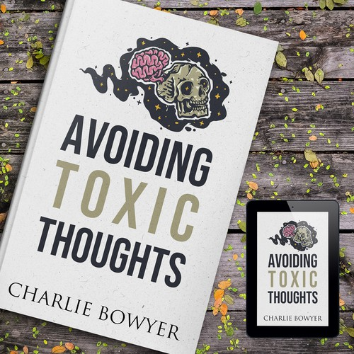 AVOIDING TOXIC THOUGHTS
