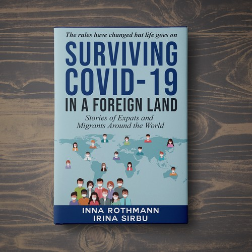 Surviving Covid-19 in a Foreign Land