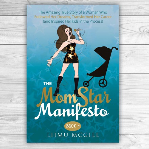 The MomStar Manifesto