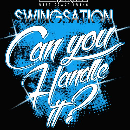 """Our Dance Event """"SWINGSATION"""" needs 2 new fun & exciting t-shirt designs!!"""