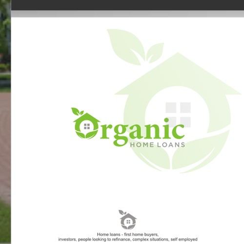 Organic Home Loans needs a logo that is memorable and stand out from the crowd!