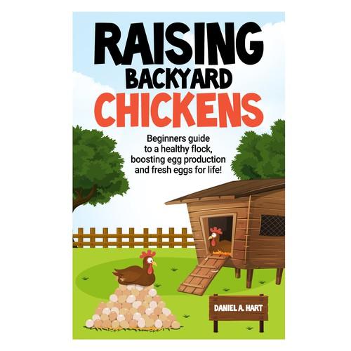 Rising Backyard Chickens