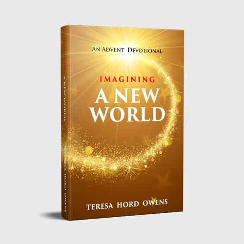 Imagining a New World: An Advent Devotional