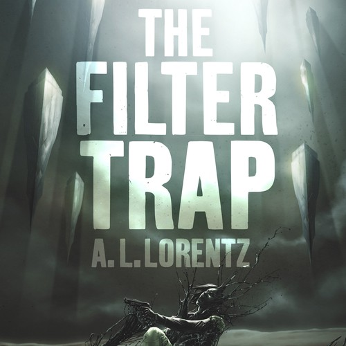 Cover Artwork for The Filter Trap