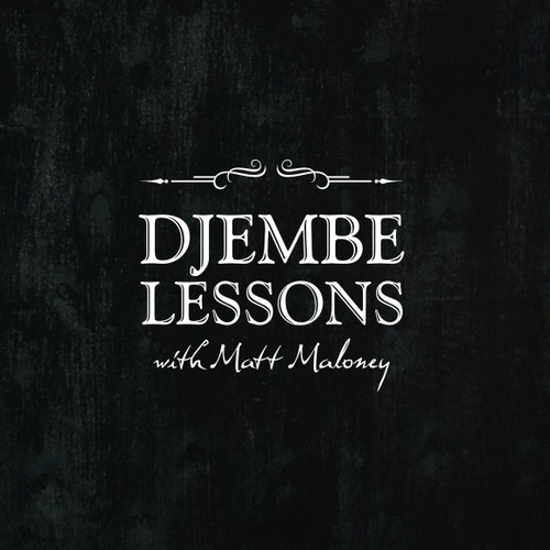 Business card needed for Djembe (a drum) lessons