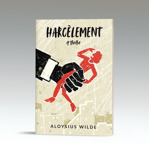 This is a cover proposal for a book on harassment