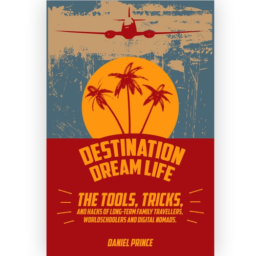 Destination Dream Life