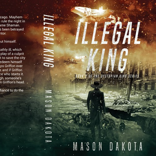 Book 2 of the Dystopian King Series