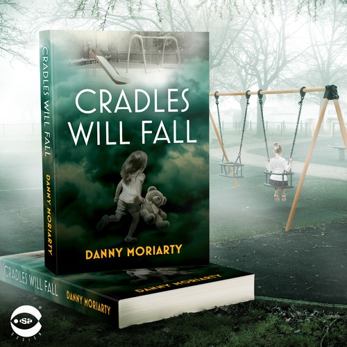 "Book cover for ""Cradles Will Fall"" by Danny Moriarty"