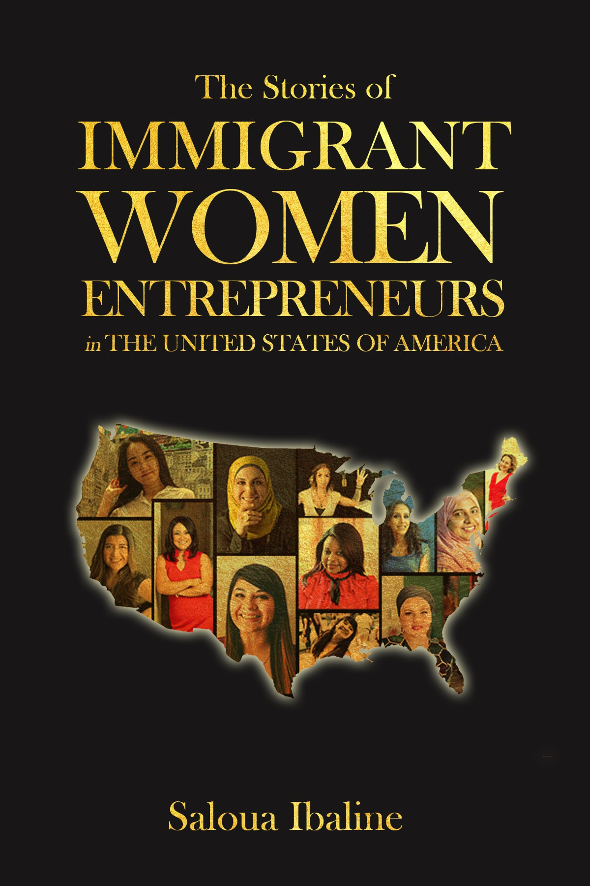 Design a Kick Ass Book Cover for IMMIGRANT WOMEN ENTREPRENEURS In the United States