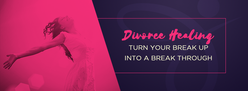 Turn Your Break Up into a Break Through banner