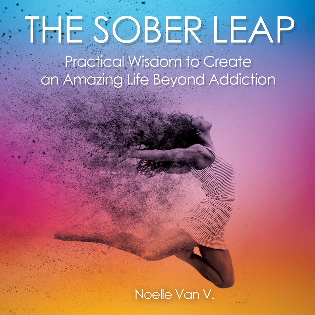 The Sober Leap - Book Cover Revisions
