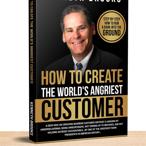 How To Create The World's Angriest Customer