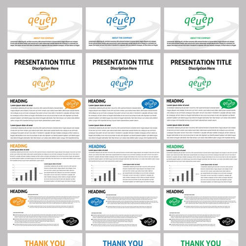 qeuep needs six pages PowerPoint templates in three color variations to differentiate ourselves