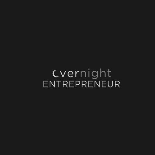Overnight Entrepreneur