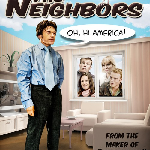 """The Neighbors"" TV Show Needs A Poster"