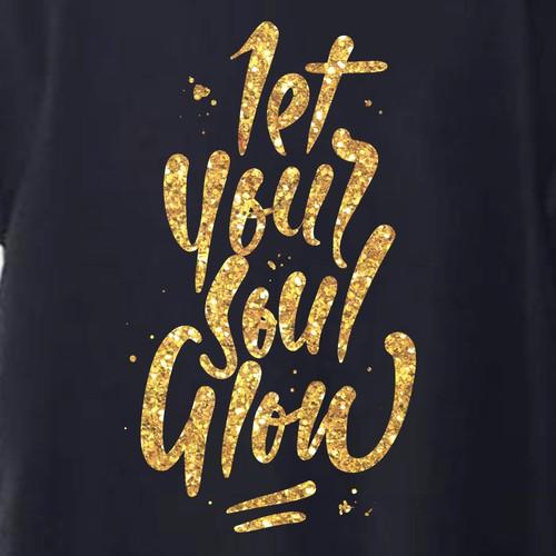 Let yur soul glow