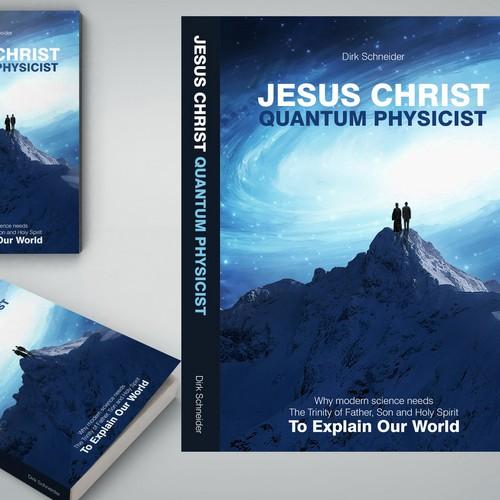 Jesus Christ, Quantum Physicist