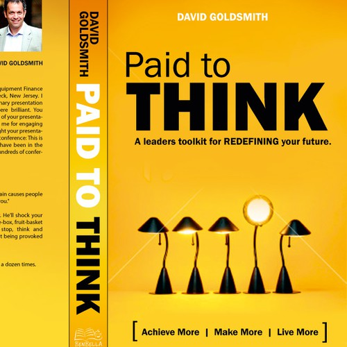 Book Cover Design - Paid to Think - Leadership Management - Open creativity welcome!!!!!!!!!!!!!!!