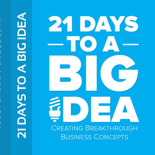 21 Days to a Big Idea