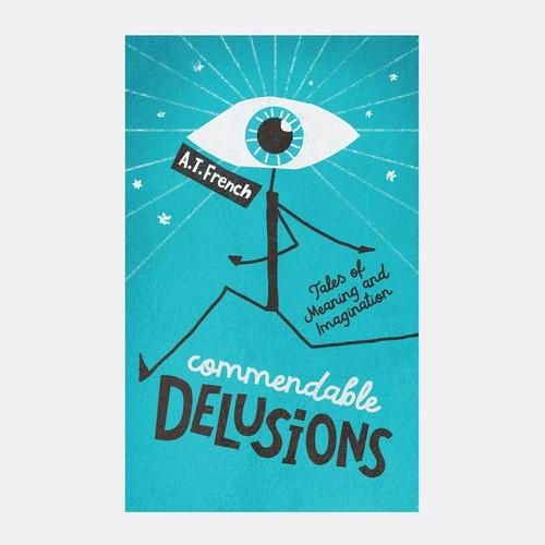 Commendable Delusions