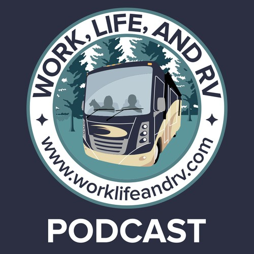 Podcast badge for Work, Life, and RV