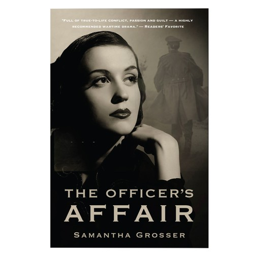 The Officer's Affair. A Wartime Romance Story.
