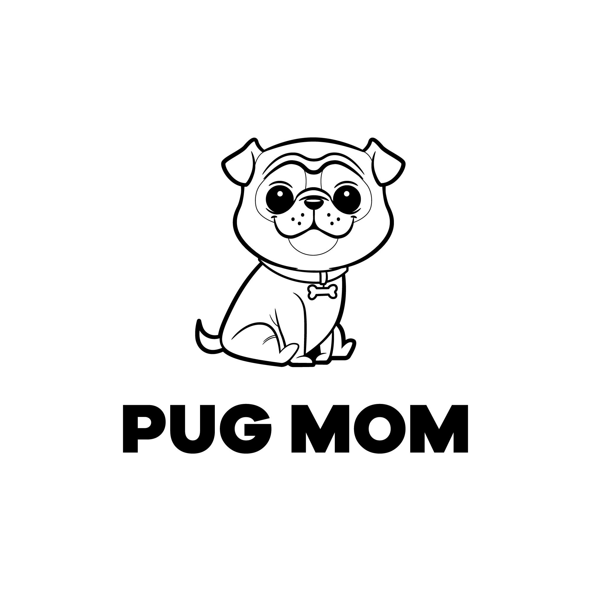 Rally Pug Moms around YOUR design!