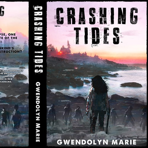 Crashing Tides. A Post-Apocalyptic Outbreak Book