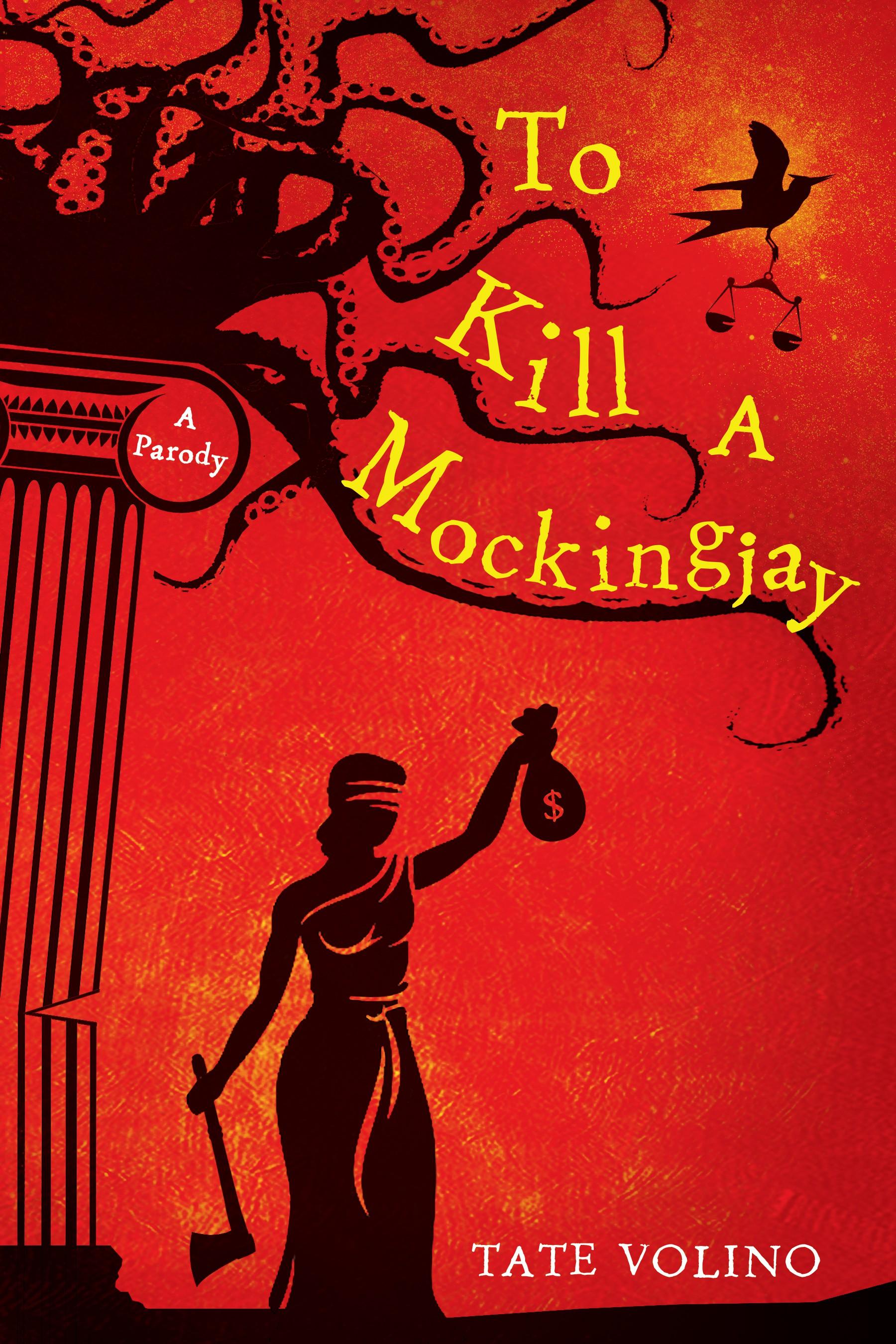 Book cover for my parody: To Kill A Mockingjay