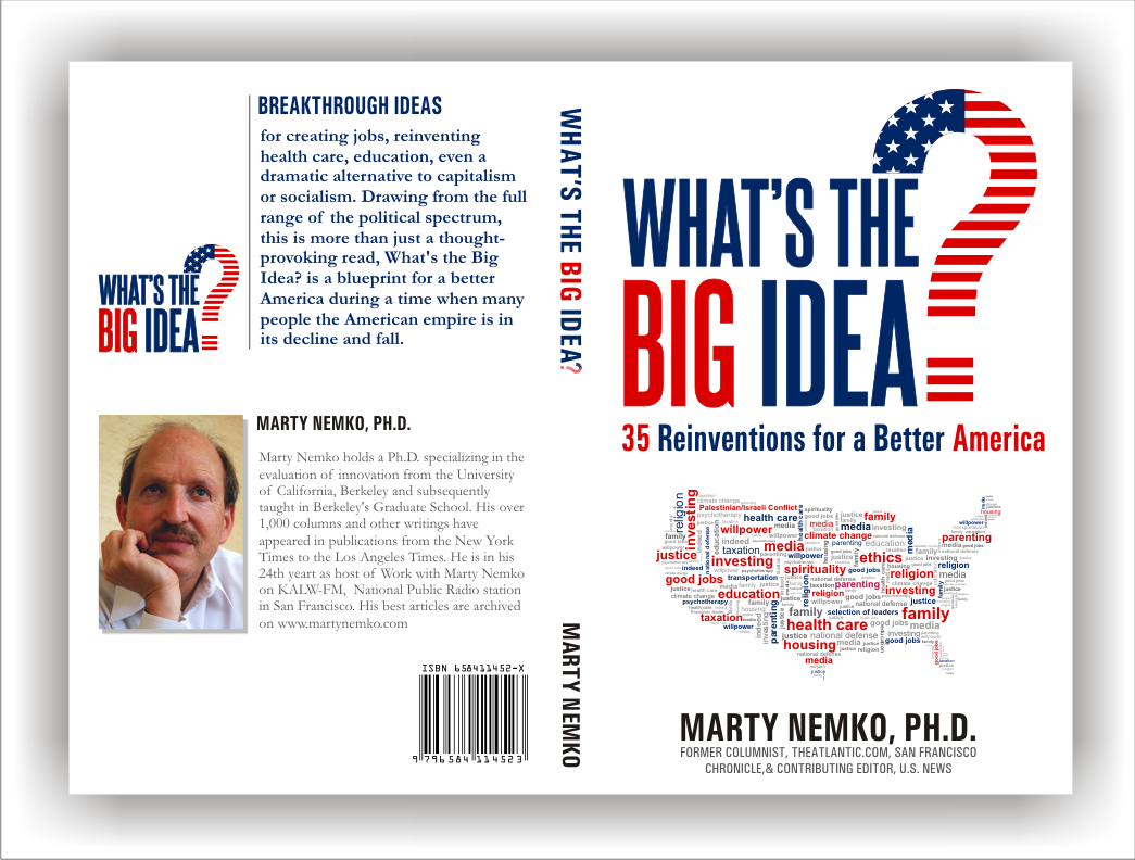 "Cover for my book, ""What's the Big Idea? 30 Reinventions for a Better America"""