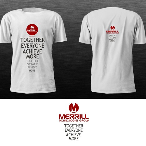 "Design Merrill Technologies Group ""Teamwork Tee""!!"