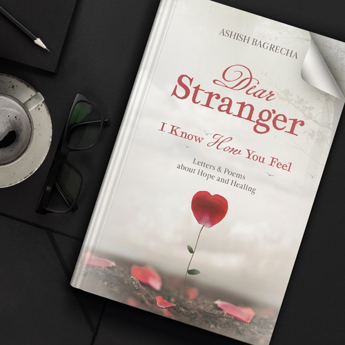 Book cover Dear Stranger, I Know How You Feel