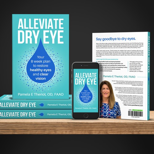 Alleviate Dry Eye: Your 8 week plan to restore healthy eyes and clear vision