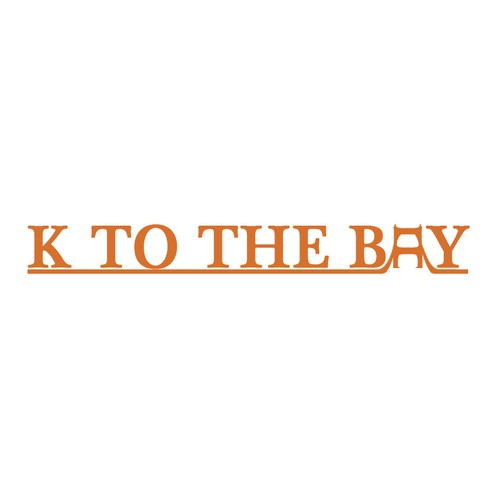 K to the Bay