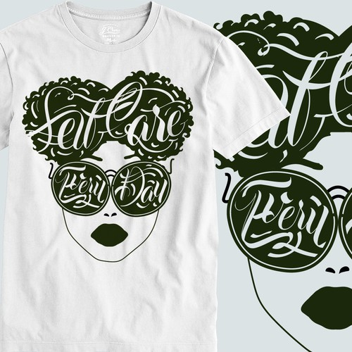 T-shirt Collection Self Care Theme For Women of Color