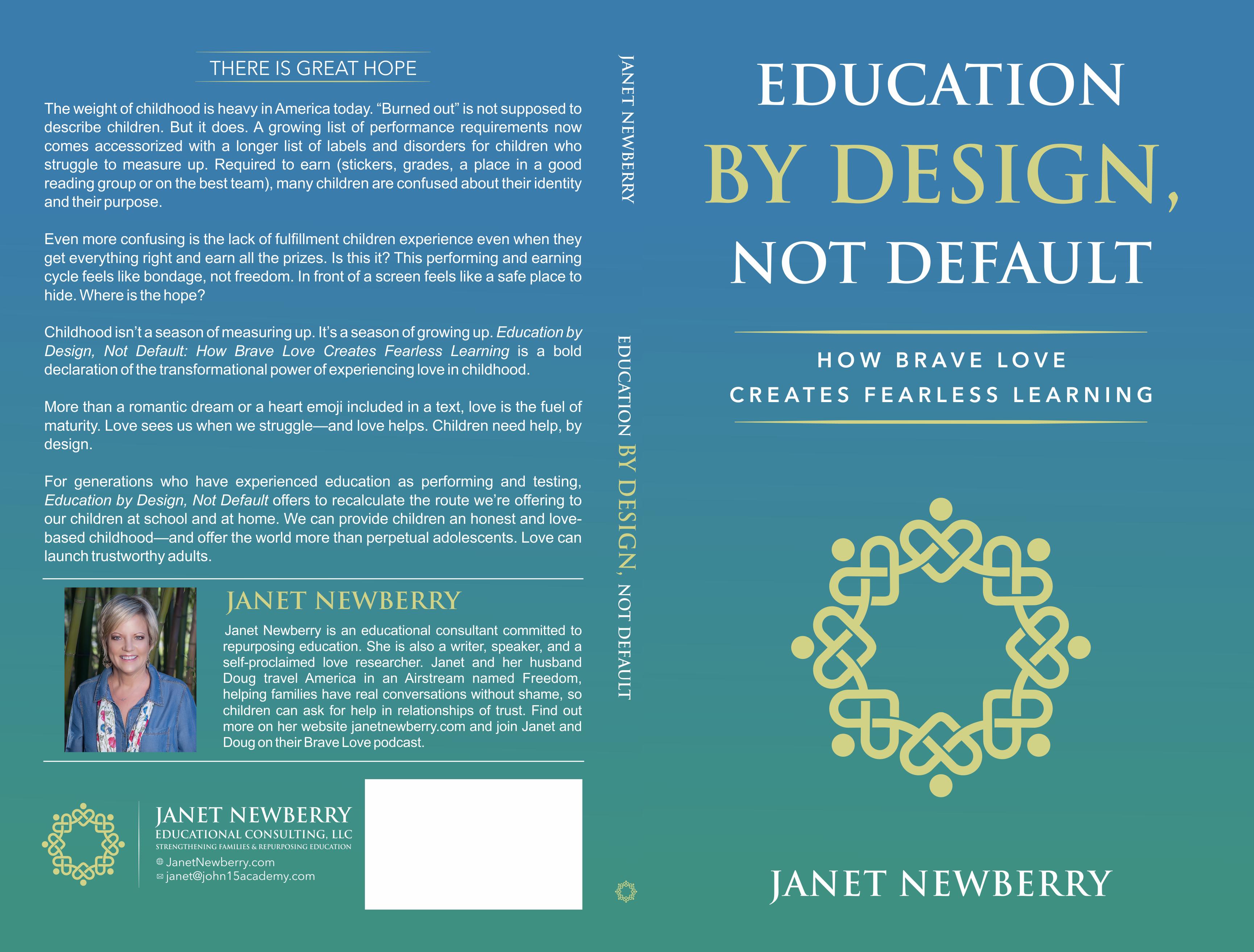 Education By Design--Not Default