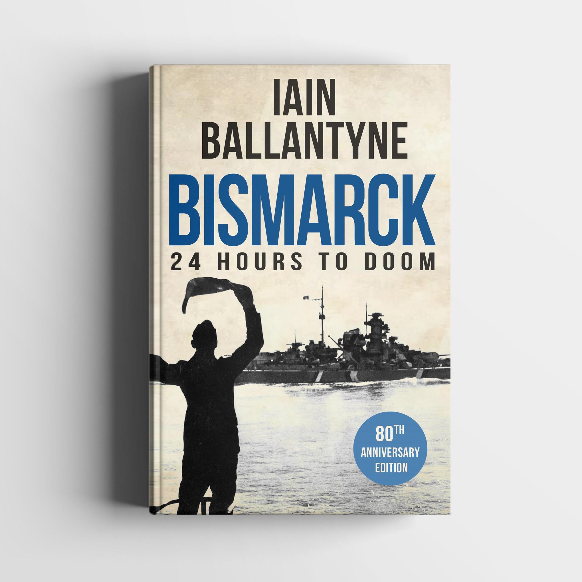 Bismarck: 24 Hours to Doom eBook Cove