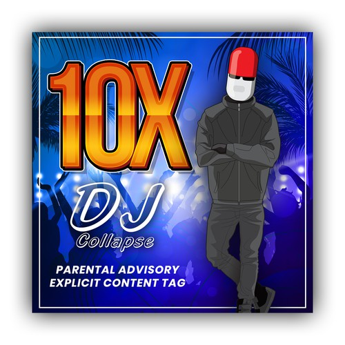 Design an AWESOME Album cover for the new song 10X